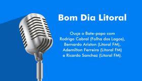 BOM DIA LITORAL 02: Cancelamento dos shows de aniversário de 404 anos de Cabo Frio; Justiça determina nova mudança na prefeitura de Búzios