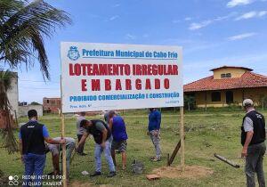 Prefeitura de Cabo Frio embarga administrativamente oito loteamentos irregulares