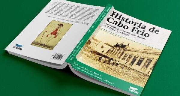 Dos sambaquieiros aos cabo-frienses: livro resgata história de Cabo Frio