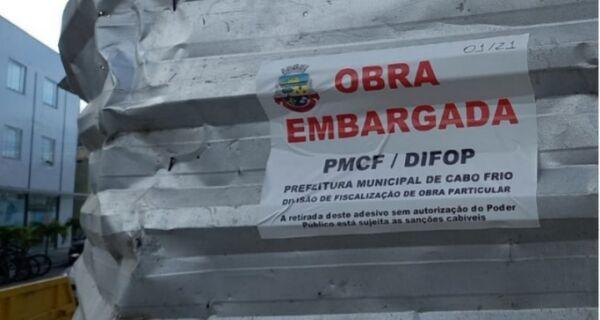 Em Cabo Frio, Prefeitura embarga 20 obras em menos de um mês