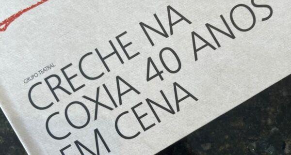 Livro que celebra os 40 anos do grupo teatral Creche na Coxia será lançado esta semana