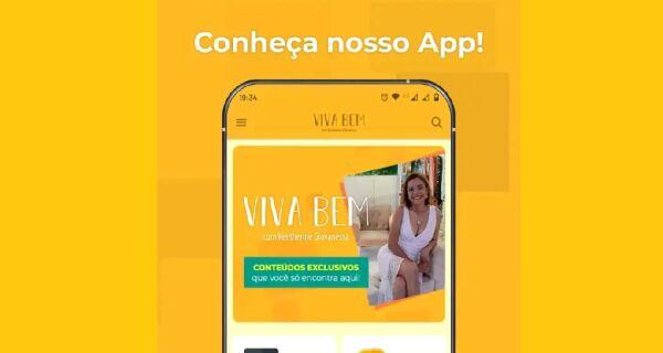 Ouvintes do programa 'Viva Bem' já podem baixar aplicativo para celular