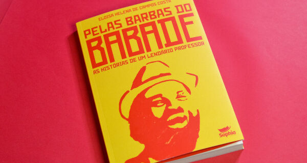 Sophia Editora lança 'Pelas barbas do Babade  as histórias de um lendário professor'