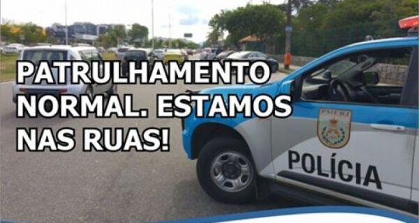 Polícia publica foto garantindo que patrulhamento está na rua