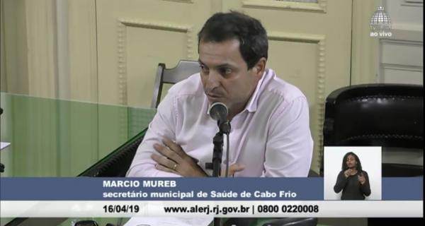 Márcio Mureb pede desculpas e promete dar informações à CPI do Hospital da Mulher na Alerj